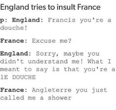 hetalia is awful but language jokes are not Hetalia France, Hetalia Funny, Hetalia Anime, Funny Memes, Hilarious, Videos Funny, Oui Oui, Learn French, Speak French