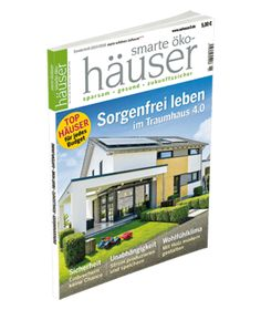 Cover smarte ökohäuser 2017/2018 Bungalows, Personal Care, Cover, Modern Bungalow, Gable Roof, Frugal, Mannheim, Architecture, Life