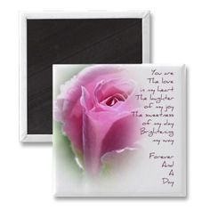 Forever and A Day Rose Poem Magnet