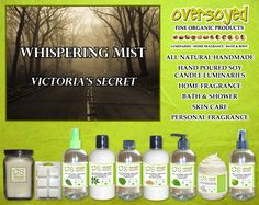 Whispering Mist (Compare To Victoria's Secret®) Product Collection - A delicate blend of orange nectar, star jasmine and violet.  #OverSoyed #WhisperingMist #VictoriasSecret #Candles #HomeFragrance #BathandBody #Beauty