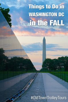 Things To Do In Washington DC In The Fall by Old Town Trolley. #OldTownTrolley #WashingtonDC #Sightseeing