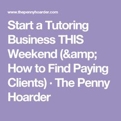 How to Start a Tutoring Business | Tutoring business and Business