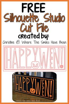 Free Silhouette Studio 'Happy Halloween!' Cut File....create a cute little sign to display in October and welcome All Hallow's Eve to your home! #Halloween #Silhouette