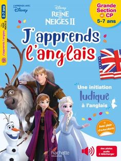 Disney - J'apprends l'anglais avec la Reine des neiges 5-7 ans+CP French Learning Books, Learn French, Bled, Disney, Julie, Phonics, Learning Shapes, Cursive Alphabet Letters, Learn To Speak French