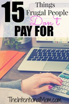 Did you know there are things that frugal people don't pay for? There are, and here are 15 of them. Saving money has never been so easy when you follow these tips from this busy mom who feeds her family of 9 on $250 a MONTH!. Start saving TODAY!