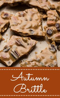 Autumn Brittle turns a traditional brittle recipe into a flavorful confection grown-ups will love!