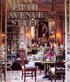 Fifth Avenue Style: A Designer's New York Apartment: Howard Slatkin: Available at Mary Tuttle's Flowers and Gifts, Chesterfield, MO Beautiful Interiors, Beautiful Homes, Beautiful Things, Beautiful Life, Casa Hotel, Coffee Table Books, Versailles, House Design, Interior Design