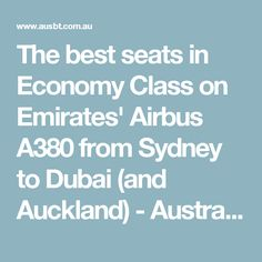 The best seats in Economy Class on Emirates' Airbus A380 from Sydney to Dubai (and Auckland) - Australian Business Traveller