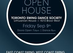 Toronto Swing Dance Society Open House, Friday September 9th, 2016…