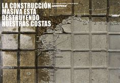 """New ads from Greenpeace Spain. If you ever have been in Spain you may have noticed that the coastline is overbuild for the tourist industry. """"Overbuilding is ruining our coastline. Costa, Green Marketing, Print Advertising, Louvre, Outdoor Structures, Building, Travel, Design, Art Ideas"""