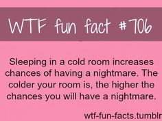 I knew there was a reason I hate being cold at night