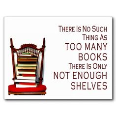 There's no such thing as too many books...