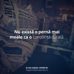 Nu exista perna mai moale ca o constiinta curata. Qoutes, Life Quotes, Let Me Down, Deep Words, Your Smile, Motivation Inspiration, Deep Thoughts, Motto, Motivational Quotes