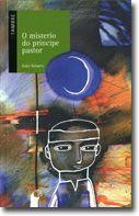 O misterio do príncipe pastor- Xoán Babarro-Tambre