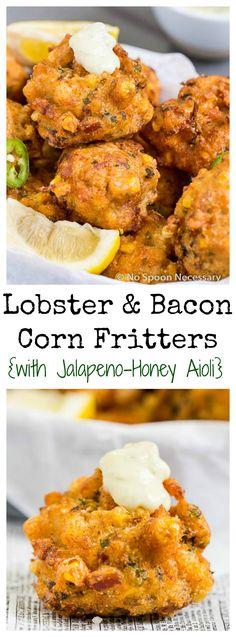 Lobster & Bacon Corn Fritters with Jalapeno-Honey Aioli - Corn ...