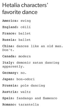 Hetalia - Hetalia charecters favorite dances. I wanna see Prussia dancing the pole dance. But Italy... bloody what...