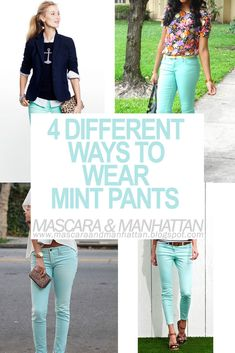 4 Different Ways To Wear Mint Pants