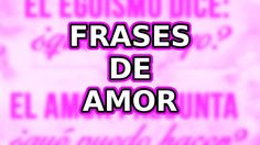 IMAGENES DE AMOR CON FRASES DE #AMOR