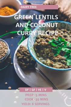 This dairy free curry is comforting, warm, sweet, fragrant and if you like a bit of a kick, it can also be that for you. It's such an easy vegan recipe, perfect for a weeknight healthy dinner. It's just great to have when the weather is miserable and you want something that makes you feel like all is well with the world, and whispers sweet nothings to your palate. #greenlentils #coconutcurry #veganrecipes #curryrecipes #comfortfood #vegandinner #slowcookerecipes Pantry Items Recipe, Dairy Free Recipes, Vegan Recipes, Green Lentils, Fresh Coriander, Coconut Curry, Sweet Nothings, Healthy Meal Prep, Comfortfood