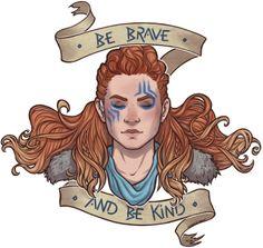 Seja corajosa e seja gentil