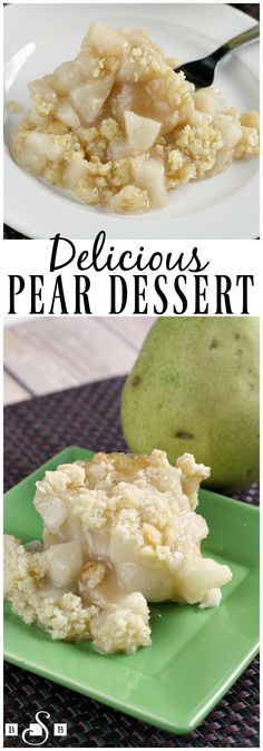 Delicious Pear Dessert - reminiscent of cobbler, only better! Butter With a Side of Bread