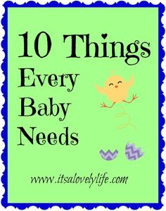 10 Things Every Baby Needs