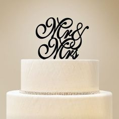 """Make your cake look """"top notch"""" with a special, decorative touch! Our """"Mr. & Mrs."""" Cake Toppers are a beautiful way to incorporate the elegance of your wedding into the dessert table. The cute and cla"""