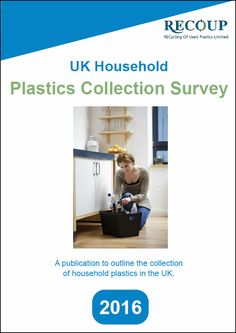 UK Household Plastics Collection Survey 2016 - RECOUP Recycling