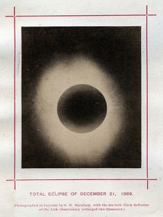 S.W. Burnham - Total Eclipse of December 21, 1889 by The History of Photography Archive on Flickr.
