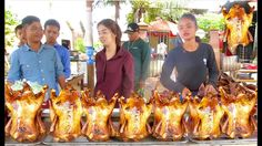 Grilled Ducks, Fried Chickens, Fried Ducks at Takeo & Kampot Province | ...