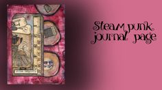 steampunk page #mixed media