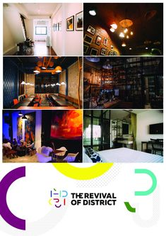 The Revival of the District.