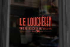 LE LOUCHEBEM - Parisian Butcher Shop & Restaurant on Behance