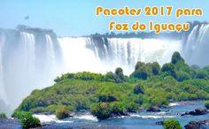 Foz do Iguaçu 2017 - Pacotes em promoção #promoção #fozdoiguaçu #pacotes #viagem #2017