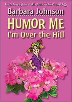 bazilbooks Humor Me, I'm Over the Hill - http://books.bazilbooks.com/bazilbooks-humor-me-im-over-the-hill/