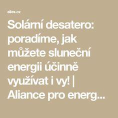 Solární desatero: poradíme, jak můžete sluneční energii účinně využívat i vy! | Aliance pro energetickou soběstačnost