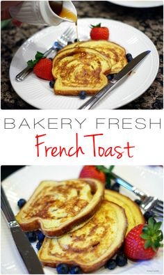 Bakery Fresh French Toast - Home & Plate