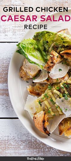 We throw the chicken and the romaine on the grill in this salad.