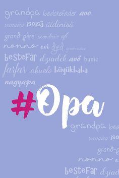 Opa in allen Sprachen Aber die universelle Sprache ist die Liebe! Zu Besuch bei den Großeltern. Ein paar Tipps für starke Nerven. ;)