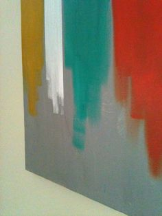 Rothko style DIY art - would be cool in living room using grey, turquoise, white, bronze and coral