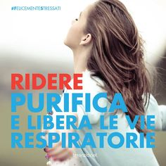 #22 #RidereFaBeneAllaSalute #FelicementeStressati #YogaDellaRisata #HappyFitness  www.felicementestressati.it