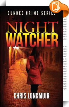 Night Watcher Click to look inside for audio, video and sample chapters.