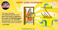 Previous Posts in this series:    Introduction  (GuruPoornima Celebrations - Day 1)     Lord Sai Baba Finally Gave Orders For MAHAPARAYAN...