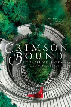 Epic Reads Cover Reveal: CRIMSON BOUND by Rosamund Hodge - on sale May 5th!