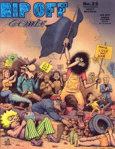 Rip Off Comix 22 by Gilbert_Shelton #underground_comics