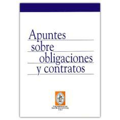 Apuntes sobre obligaciones y contratos  – Carlos E. Restrepo Giraldo- Universidad de San Buenaventura Cali  http://www.librosyeditores.com/tiendalemoine/3627-apuntes-sobre-obligaciones-y-contratos-9789588785141.html Editores y distribuidores
