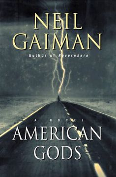 American Gods by Neil Gaiman.  Published by HarperCollins in 2001.