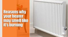 Temperatures have dropped just enough to create a nip in the air, and you're forced to turn on the heat. Your home begins to warm, but wait, what is that burning smell? First and foremost,