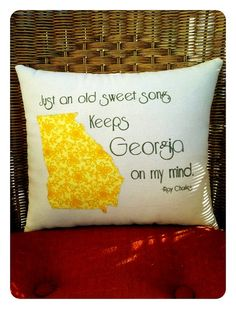Love this State pillow Georgia on My Mind Ray Charles