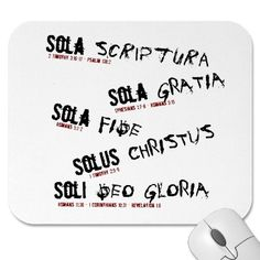 Five Solas of the Protestant Reformation Mousepad Sola Fide, Renaissance And Reformation, 5 Solas, Protestant Reformation, Custom Mouse Pads, Marketing Materials, My Father, Slogan, Favorite Quotes